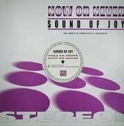 Sound Of Joy - Now Or Never