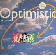 Sounds Of Blackness - Optimistic / Testify