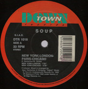 Soup - New York - London - Paris - Chicago