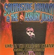 Southside Johnny & The Asbury Jukes - Live! At The Paradise Theater, Boston, MA 12.23.78