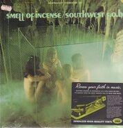 Southwest F.O.B. - Smell of Incense