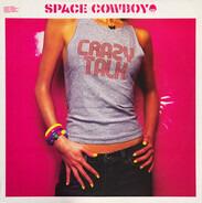 Space Cowboy - Crazy Talk