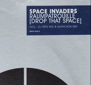 Space Invaders - Raumpatrouille (Drop That Space)
