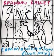 Spandau Ballet - Communication