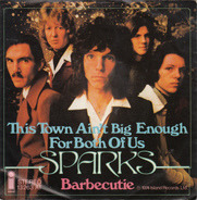 Sparks - This Town Ain't Big Enough For Both Of Us