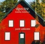 Spectre - Parts Unknown