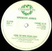 Spencer Jones - How To Win Your Love