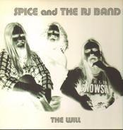 Spice And The RJ Band - The Will