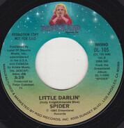 Spider - Little Darlin'
