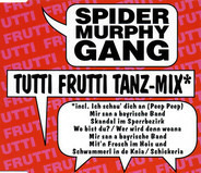 Spider Murphy Gang - Tutti Frutti Tanz-Mix