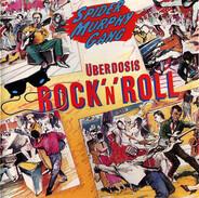 Spider Murphy Gang - Überdosis Rock'n'Roll