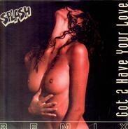 Splash - Got 2 Have Your Love Remix