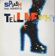 Splash - Tell Me Why