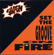 Splash - Set The Groove On Fire