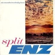Split Enz - Six Months In A Leaky Boat