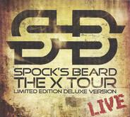 Spock's Beard - The X Tour - Live