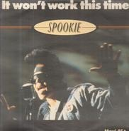 Spookie - It Won't Work This Time