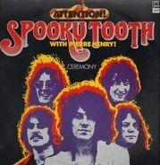 Spooky Tooth - Ceremony