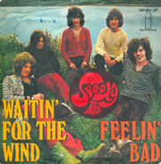 Spooky Tooth - Waitin' For The Wind / Feelin' Bad