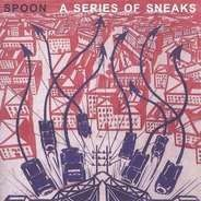 Spoon - A Series Of Sneaks (180g)