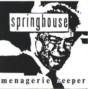 Springhouse - Menagerie Keeper