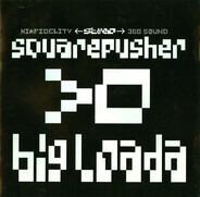 Squarepusher - Big Loada