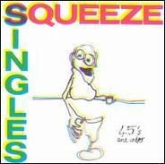 Squeeze - Singles - 45's And Under