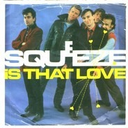 Squeeze - Is That Love