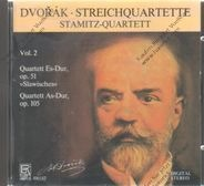 Stamitz-Quartett - Dvorak: Streichquartette Vol.2