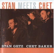 Stan Getz - Chet Baker - Stan Meets Chet