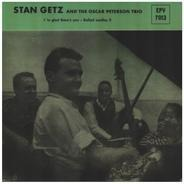 Stan Getz And The Oscar Peterson Trio - I'm glade there's you / Ballad medley II