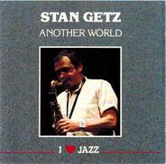 Stan Getz - Another World