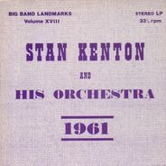 Stan Kenton And His Orchestra - 1961