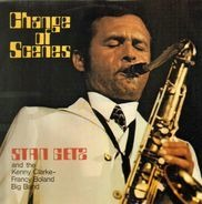 Stan Getz / Francy Boland / Clarke-Boland Big Band - Change of Scenes