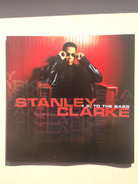 Stanley Clarke - 1,2 To The Bass