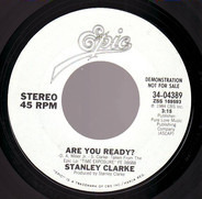 Stanley Clarke - Are You Ready?