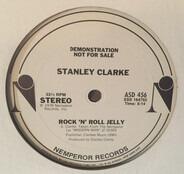 Stanley Clarke - Rock 'N' Roll Jelly