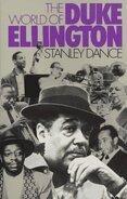 Stanley Dance - The World of Duke Ellington