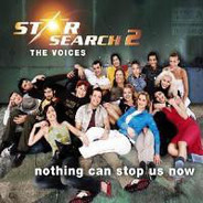 Star Search 2 - The Voices - Nothing Can Stop Us Now