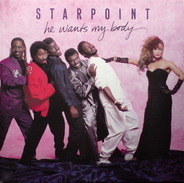 Starpoint - He Wants My Body