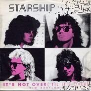 Starship - It's Not Over ('Til It's Over)