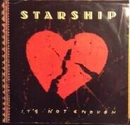 Starship - It's Not Enough