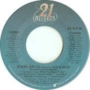 Stars On 45 Featuring Sam & Dave - The Sam & Dave Medley / Hold On