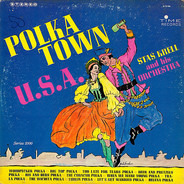 Staś Krell And His Orchestra - Polka Town U.S.A.