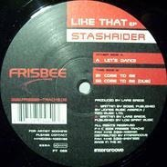 Stashrider - Like That EP