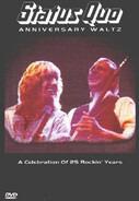 Status Quo - Anniversary Waltz (A Celebration Of 25 Rockin' Years)