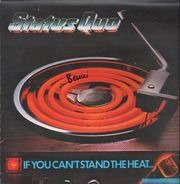 Status Quo - If You Can't Stand the Heat