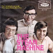 Steam Machine - I'm Going Home To Sacramento