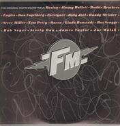 Steely Dan / Boz Scaggs / a.o. - FM (The Original Movie Soundtrack)