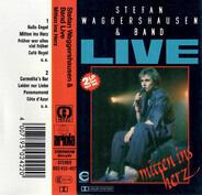Stefan Waggershausen & Band - Live: Mitten Ins Herz